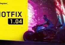 Cyberpunk 2077 Hotfix 1.04